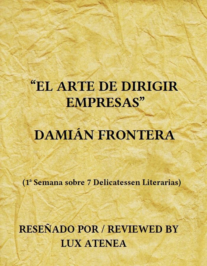 EL ARTE DE DIRIGIR EMPRESAS - DAMIÁN FRONTERA