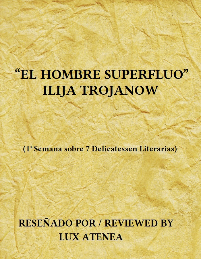 EL HOMBRE SUPERFLUO - ILIJA TROJANOW