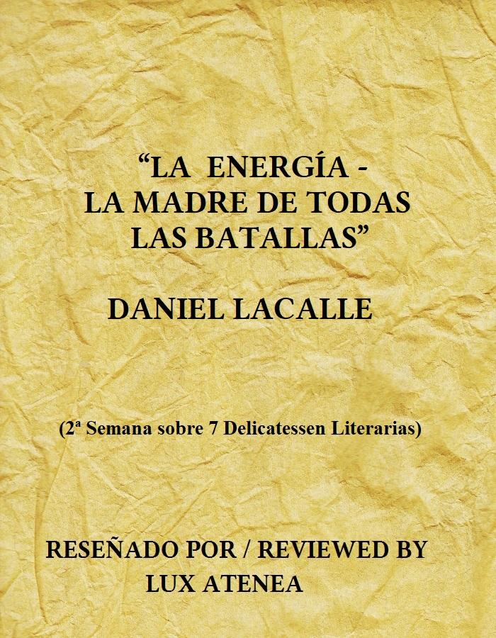 LA ENERGIA LA MADRE DE TODAS LAS BATALLAS - DANIEL LACALLE