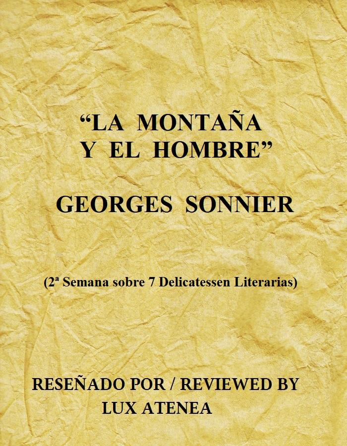 LA MONTAÑA Y EL HOMBRE - GEORGES SONNIER