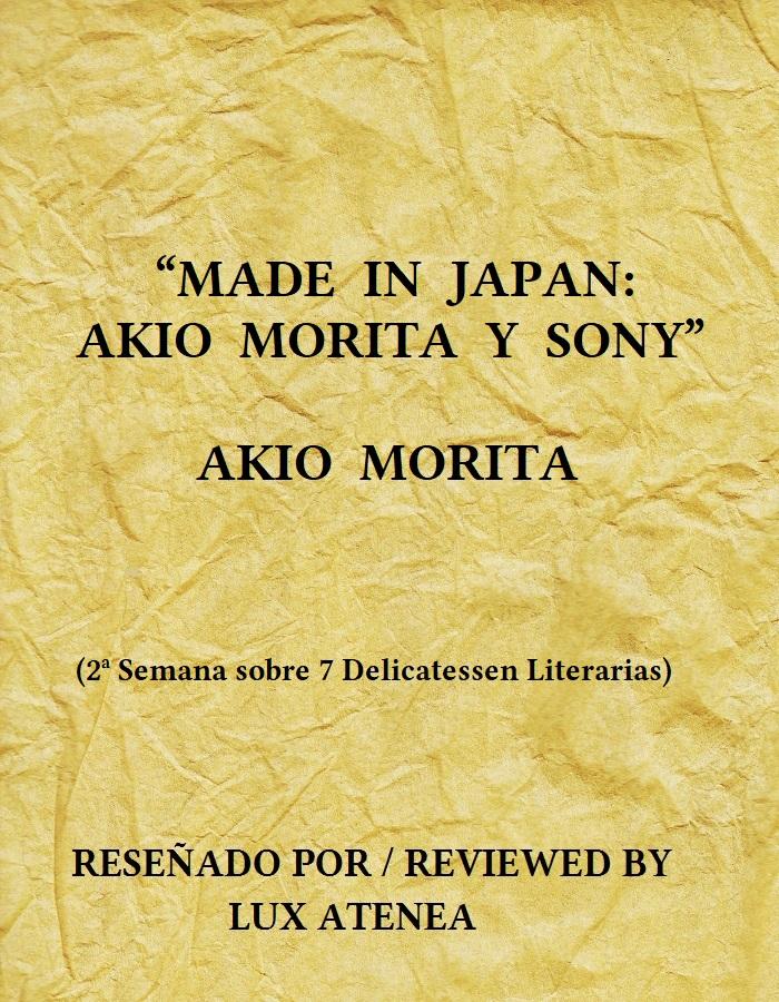 MADE IN JAPAN AKIO MORITA Y SONY - AKIO MORITA