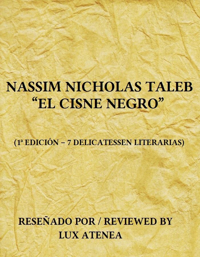 NASSIM NICHOLAS TALEB - EL CISNE NEGRO
