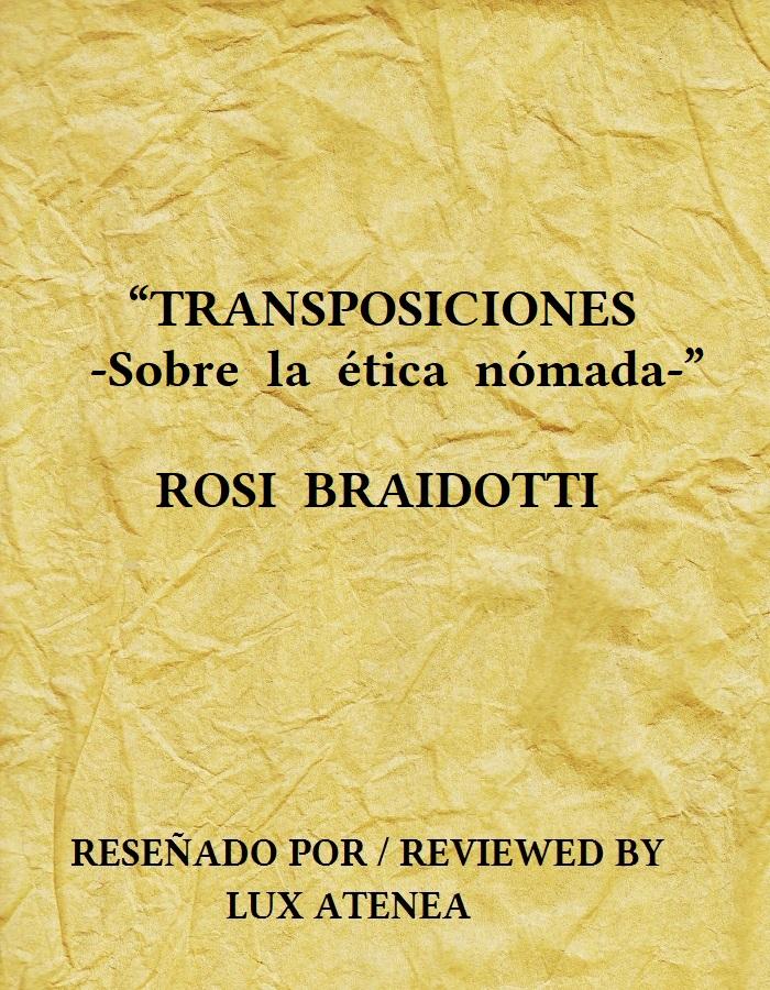 TRANSPOSICIONES Sobre la ética nómada ROSI BRAIDOTTI