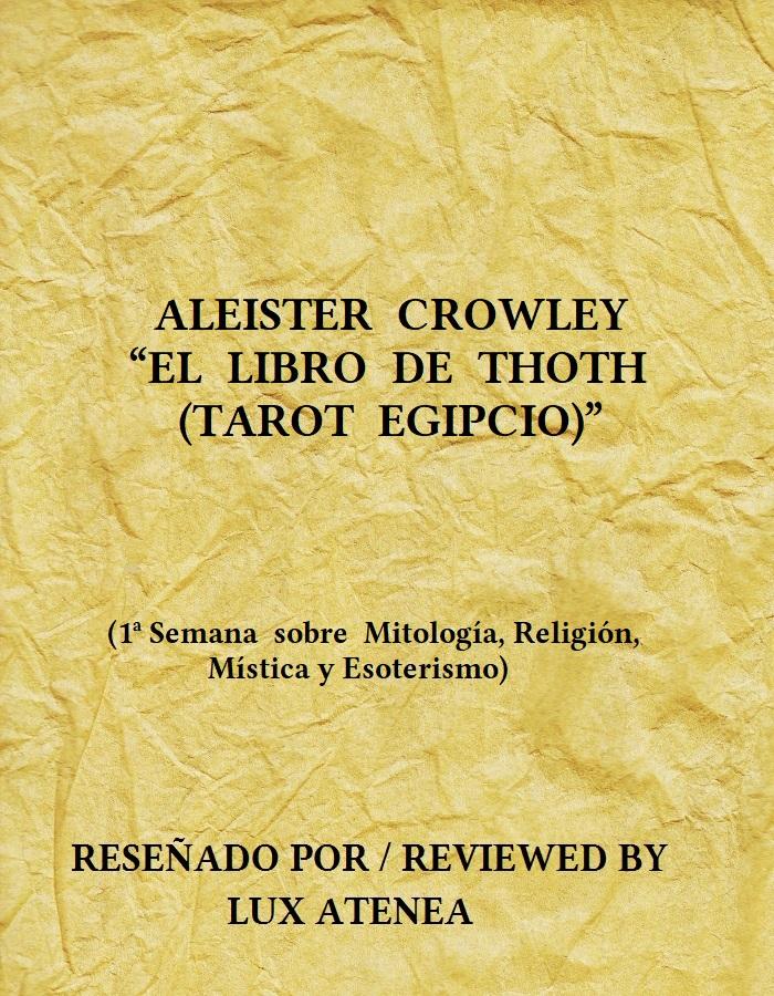 ALEISTER CROWLEY EL LIBRO DE THOTH TAROT EGIPCIO