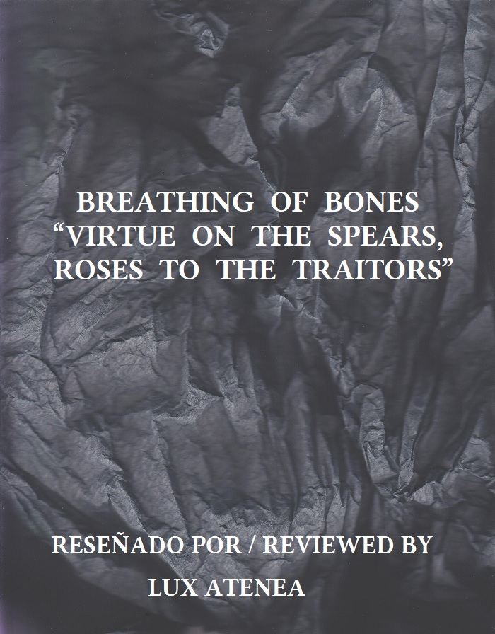 BREATHING OF BONES VIRTUE ON THE SPEARS ROSES TO THE TRAITORS