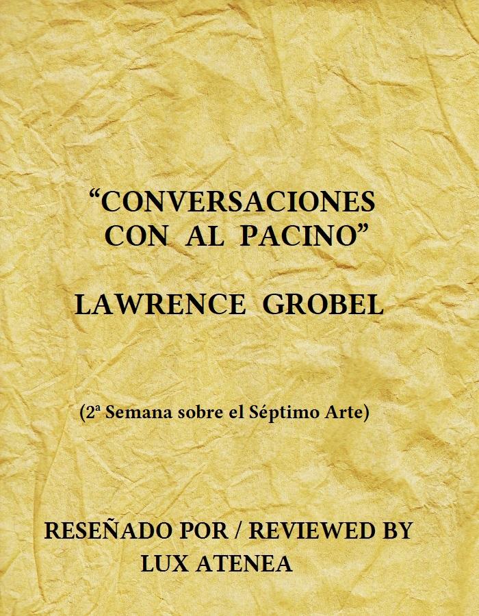 CONVERSACIONES CON AL PACINO - LAWRENCE GROBEL