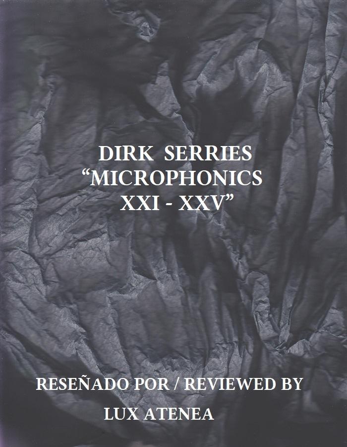 DIRK SERRIES - MICROPHONICS XXI - XXV
