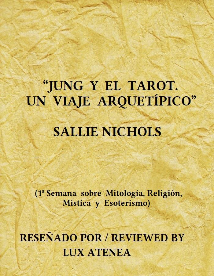 JUNG Y EL TAROT UN VIAJE ARQUETÍPICO SALLIE NICHOLS