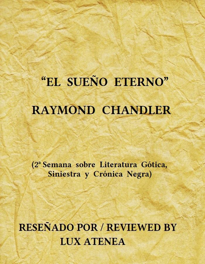 RAYMOND CHANDLER EL SUEÑO ETERNO