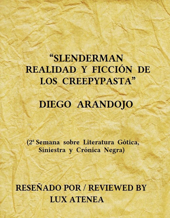 SLENDERMAN REALIDAD Y FICCIÓN DE LOS CREEPYPASTA DIEGO ARANDOJO