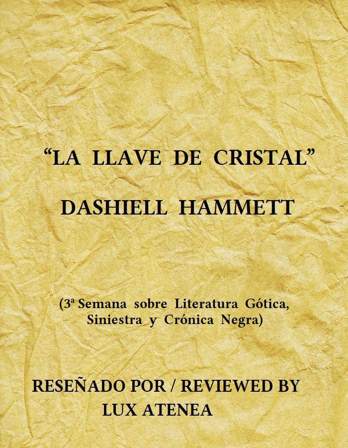 DASHIELL HAMMETT LA LLAVE DE CRISTAL