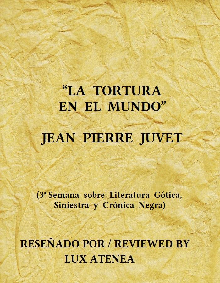LA TORTURA EN EL MUNDO JEAN PIERRE JUVET
