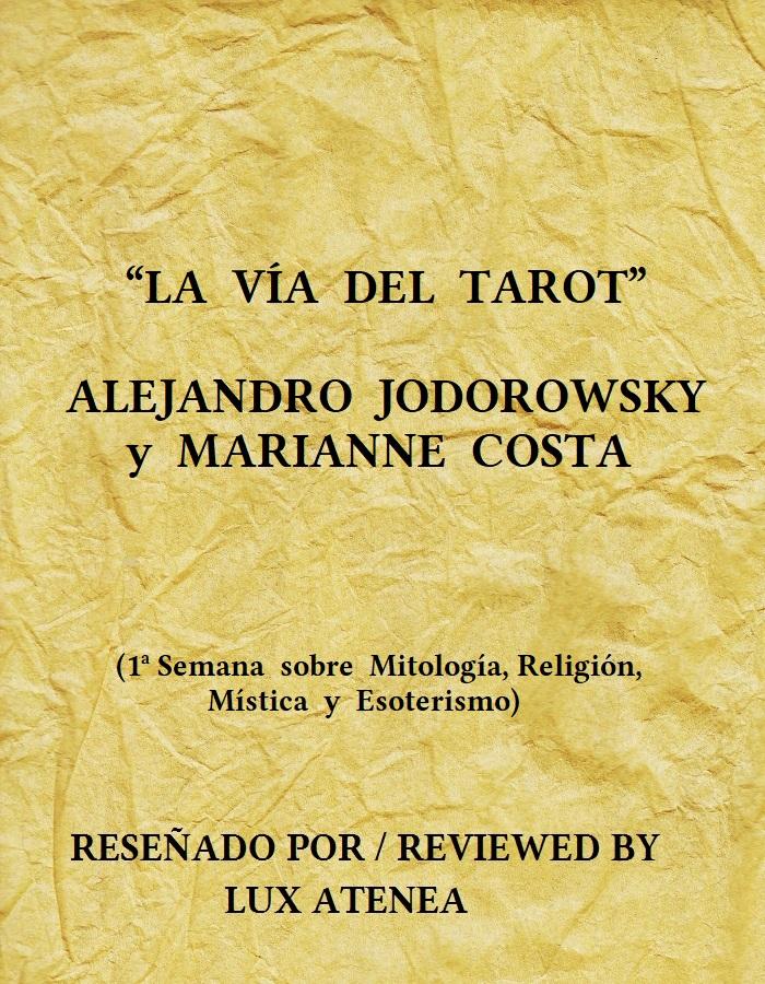 LA VÍA DEL TAROT ALEJANDRO JODOROWSKY MARIANNE COSTA