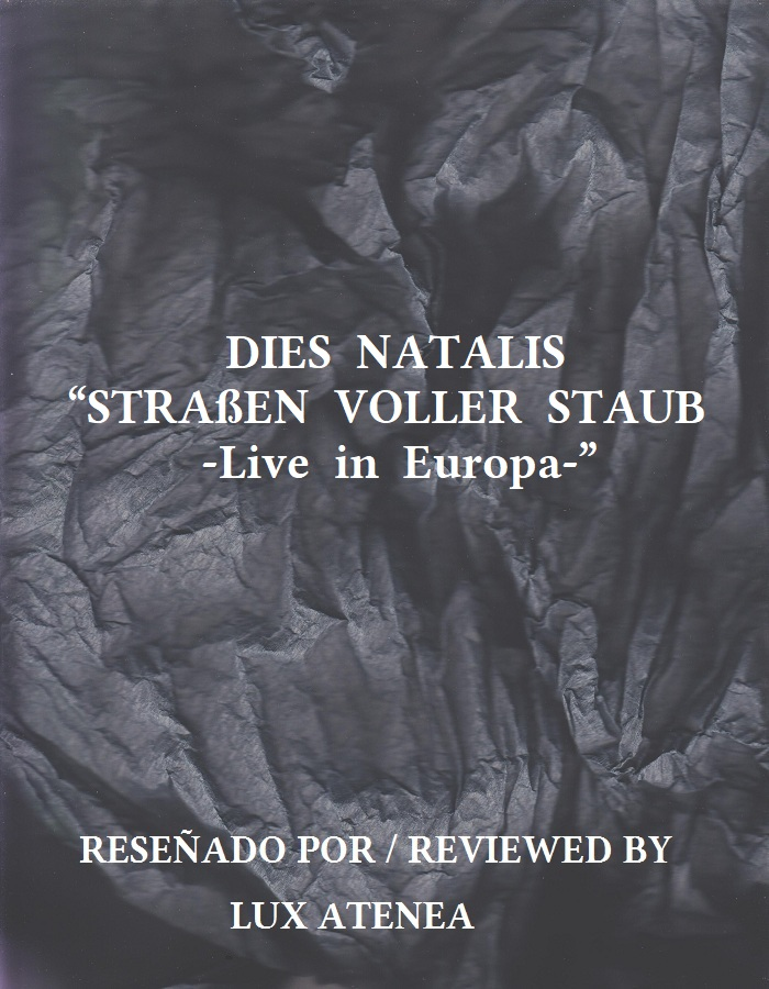 DIES NATALIS - STRAßEN VOLLER STAUB Live in Europa