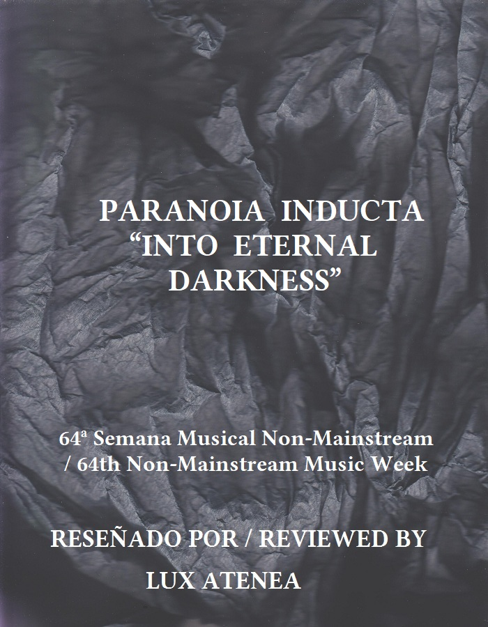 PARANOIA INDUCTA - INTO ETERNAL DARKNESS