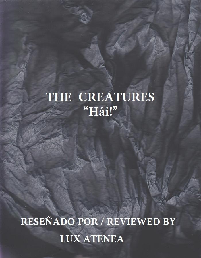 THE CREATURES - Hái!