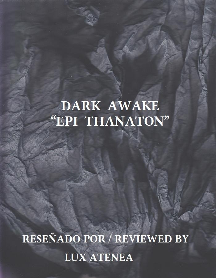 DARK AWAKE - EPI THANATON