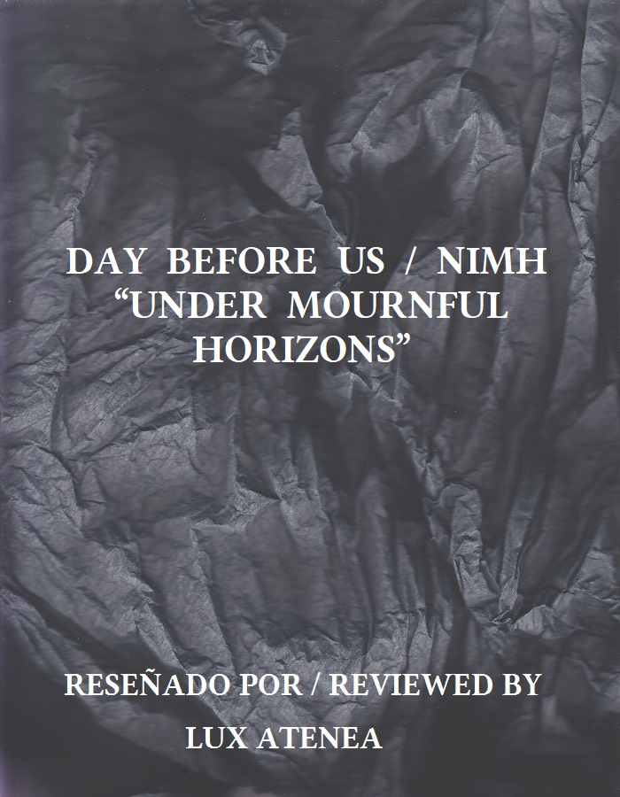 DAY BEFORE US NIMH - UNDER MOURNFUL HORIZONS