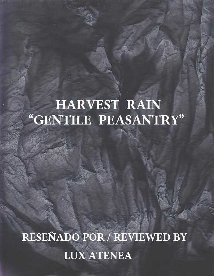 HARVEST RAIN - GENTILE PEASANTRY