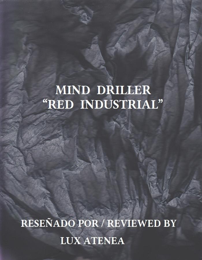 MIND DRILLER - RED INDUSTRIAL
