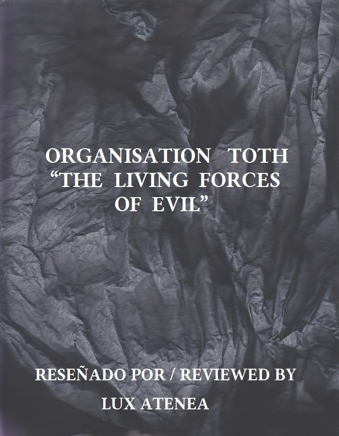 ORGANISATION TOTH - THE LIVING FORCES OF EVIL
