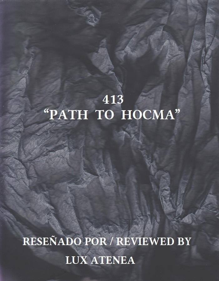 413 - PATH TO HOCMA