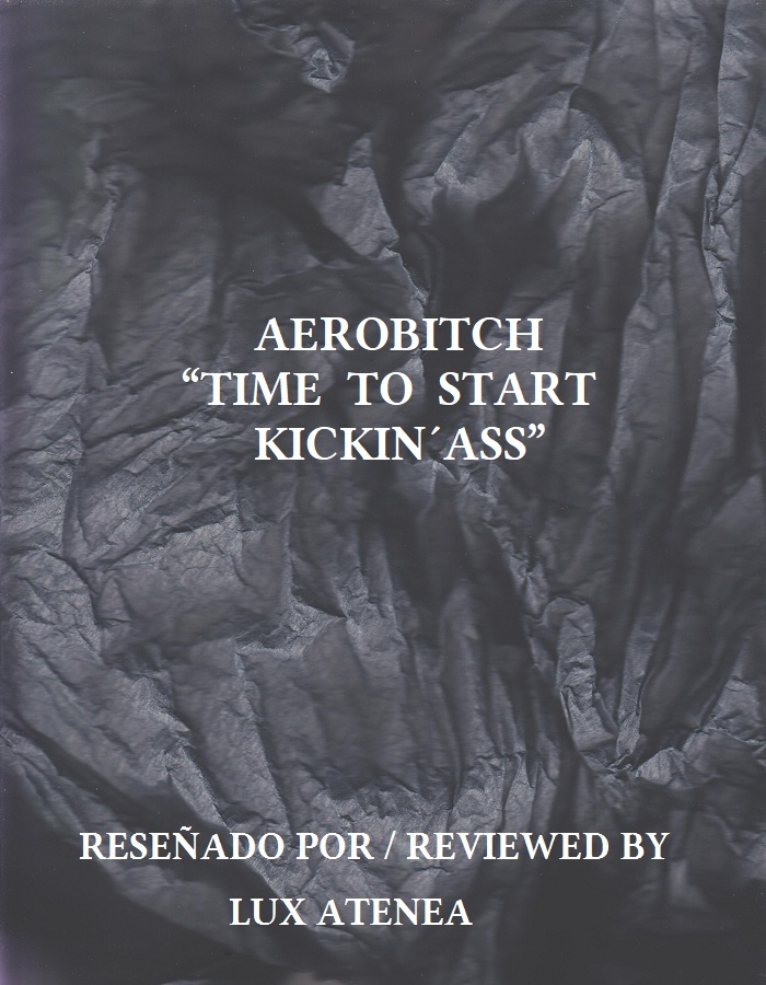 AEROBITCH - TIME TO START KICKIN´ASS