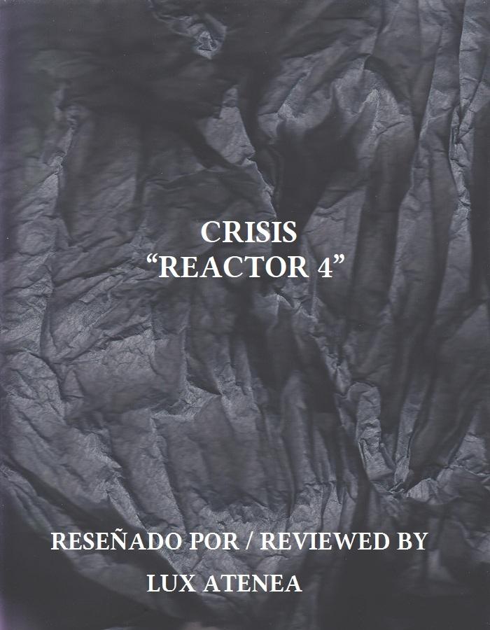 CRISIS - REACTOR 4 CD