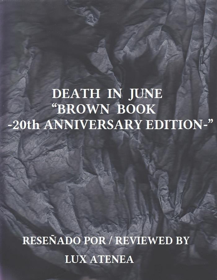 DEATH IN JUNE - BROWN BOOK 20th ANNIVERSARY EDITION