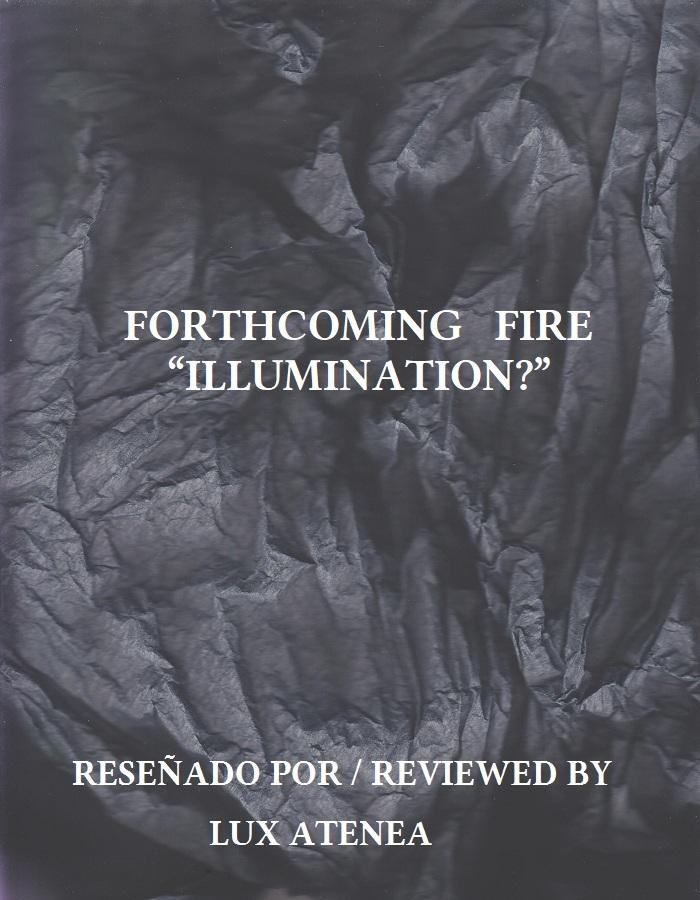FORTHCOMING FIRE - ILLUMINATION CD