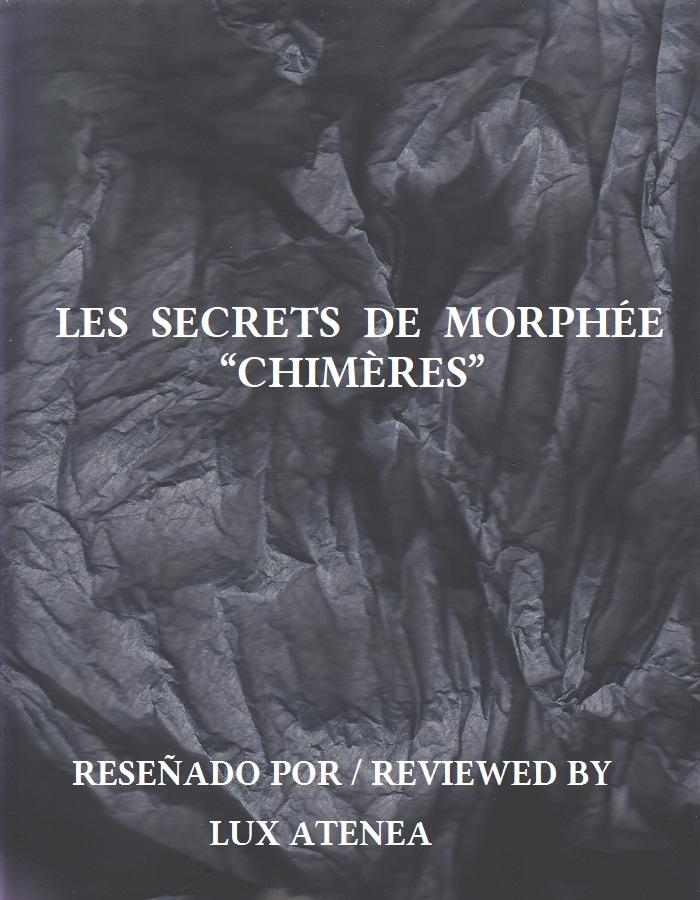 LES SECRETS DE MORPHÉE - CHIMÈRES