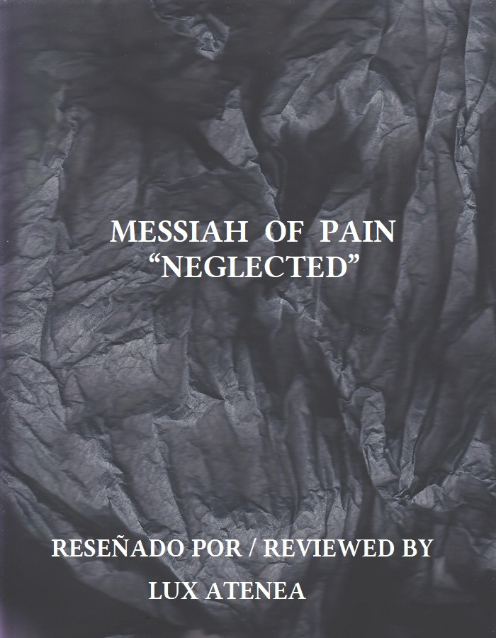 MESSIAH OF PAIN - NEGLECTED