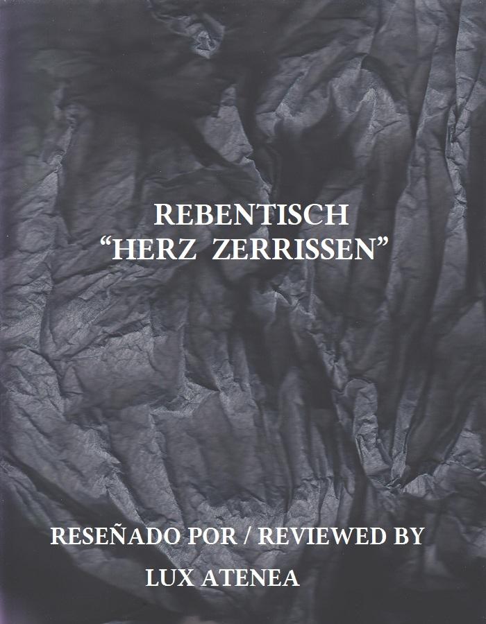 REBENTISCH - HERZ ZERRISSEN