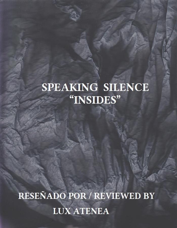 SPEAKING SILENCE - INSIDES