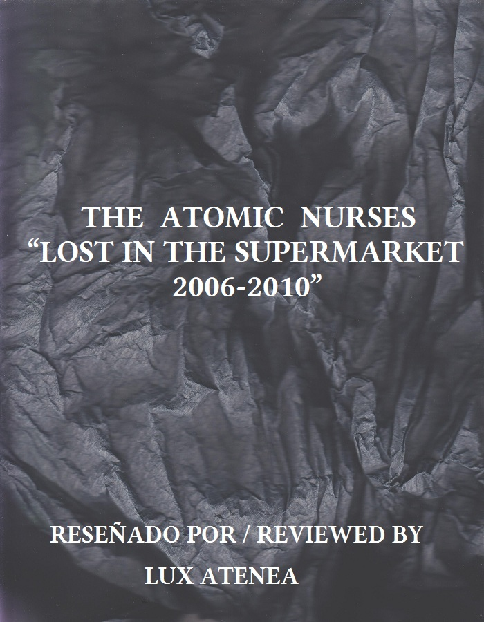 THE ATOMIC NURSES - LOST IN THE SUPERMARKET 2006-2010