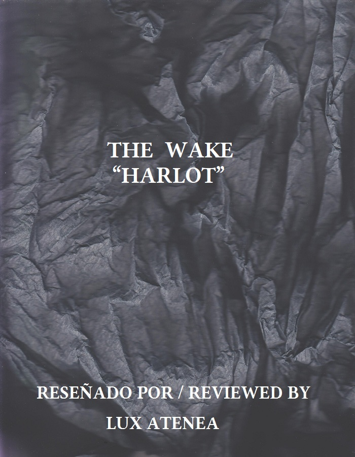 THE WAKE - HARLOT