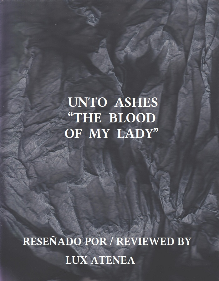 UNTO ASHES - THE BLOOD OF MY LADY